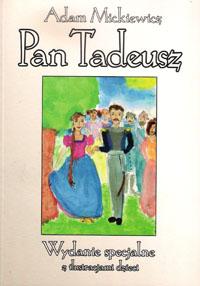 Pan Tadeusz - wydanie specjalne ilustrowane przez dzieci