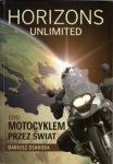 Horizons Unlimited czyli Motocyklem Przez Świat