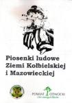 Piosenki Ludowe Ziemi Kołbielskiej i Mazowieckiej